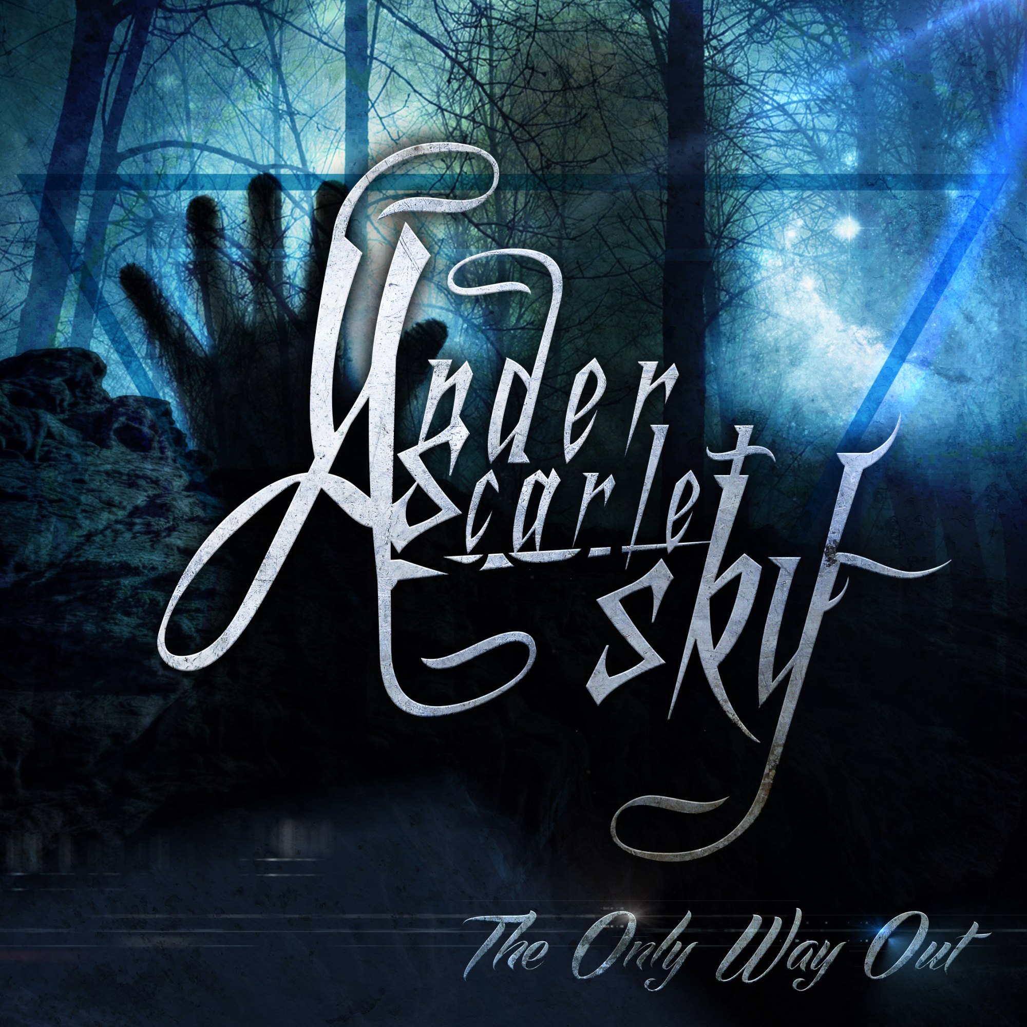Under A Scarlet Sky - The Only Way Out [EP] (2013)
