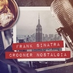 Frank Sinatra альбом Crooner Nostalgia