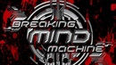 Breaking Mind Machine - The wall of blood (Preview track)