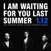 I AM WAITING FOR YOU LAST SUMMER ВО ВЛАДИВОСТОКЕ