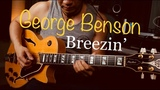George Benson - Breezin' - Electric guitar cover by Vinai T