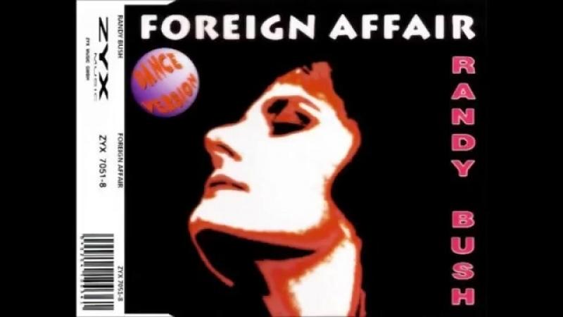 Randy Bush _– Foreign Affair (Club Mix)