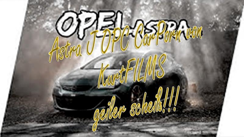 Genial gemacht Opel Astra OPC by Gianlowcar ma Kurtfilm