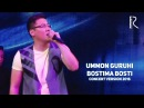Ummon guruhi - Bostima bosti   Уммон гурухи - Бостима бости (concert version 2016)