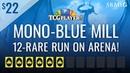 Mono Blue Mill by SBMtG 12 Rare Run on Arena
