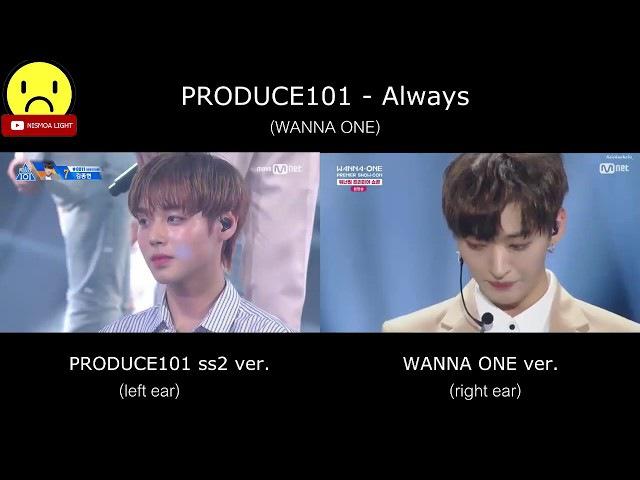Always (PRODUCE101 ss2 WANNA ONE Comparison)