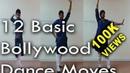 12 Basic Bollywood Dance Moves Beginner Level ABDC