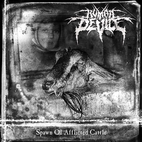 Новый EP группы HUMAN DEVICE - Spawn Of Afflicted Cattle (2012)