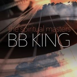 B.B. King альбом The Spiritual Masters