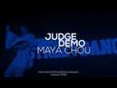 Judge Demo Maya Chou