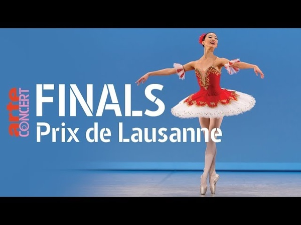 Prix de Lausanne - 47th International Ballet Competition - Day 6 - Finals – ARTE Concert