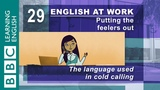 Making a cold call - 29 - Need to make a call English at Work shows you how