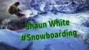 Shaun White Snowboarding#Шон Уайт Сноубординг