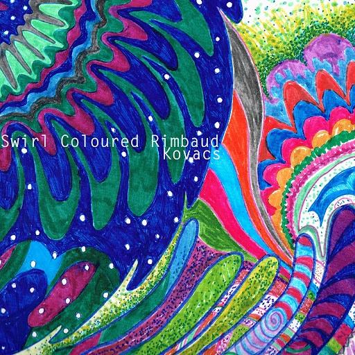 Kovacs альбом Swirl Coloured Rimbaud