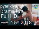 Pyar Kiya Toh Darna Kya ll Cute Love Story ll Ek Haseena Thi Ek Dewaana ll Full HD mp4 ll 2018