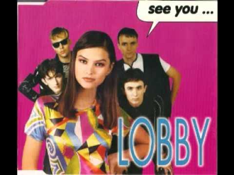 Lobby - See You (Radio Dance Version)
