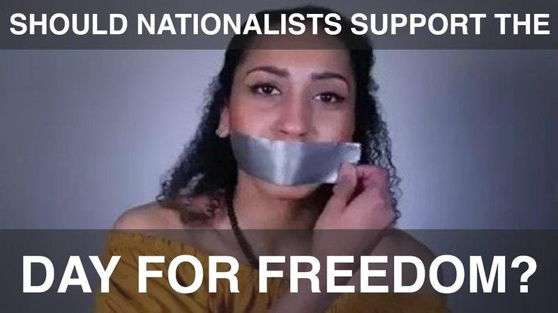 Should Nationalists Support the DayForFreedom?
