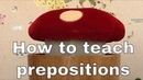 How to teach prepositions to kids - Easy ESL Games