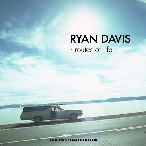 ryan davis альбом Routes Of Life