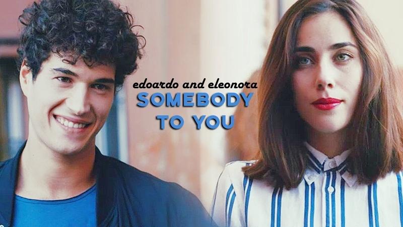Somebody to You Eleonora and Edoardo 1x11