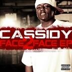 Cassidy альбом Face 2 Face Ep