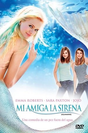 Mi amiga la sirena (Aquamarine)