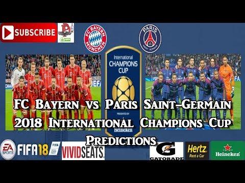 FC Bayern München vs Paris Saint-Germain | 2018 International Champions Cup I Predictions FIFA 18
