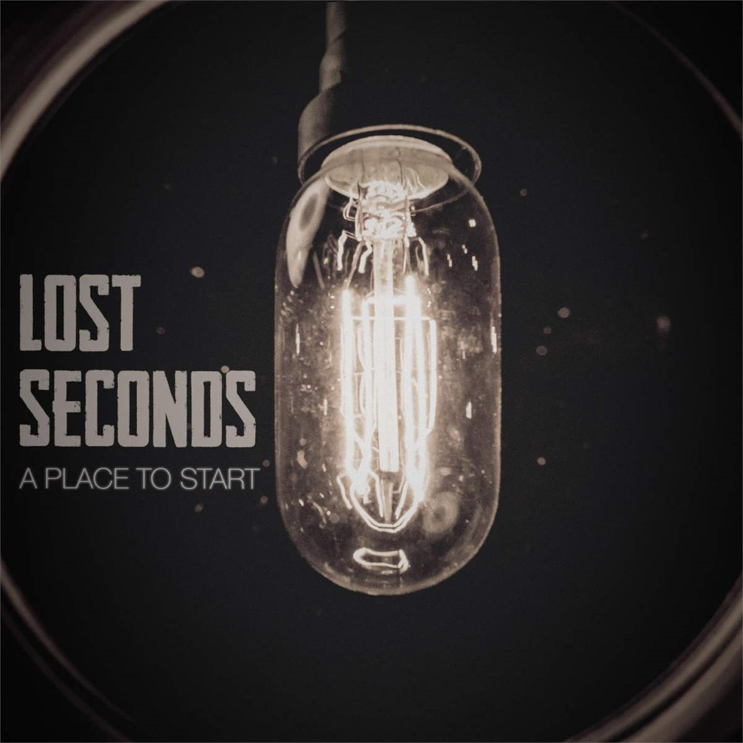 Lost Seconds - A Place To Start [EP] (2015)