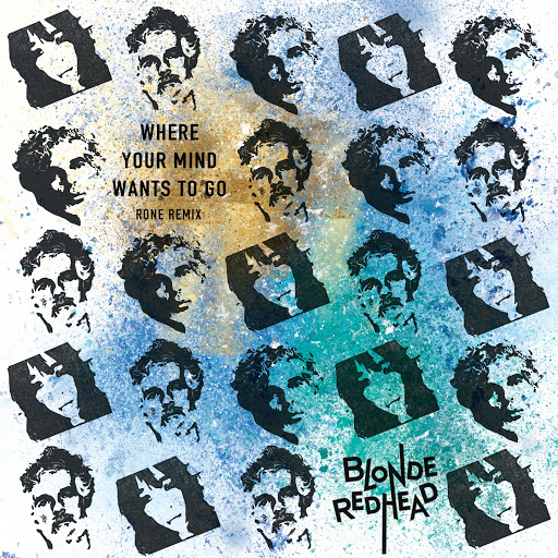 Blonde Redhead альбом Where Your Mind Wants to Go (RONE Remix)
