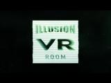 ILLUSION VR-ROOM