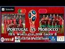 Portugal vs Morocco   FIFA World Cup 2018 Group B   Match 18 Predictions FIFA 18