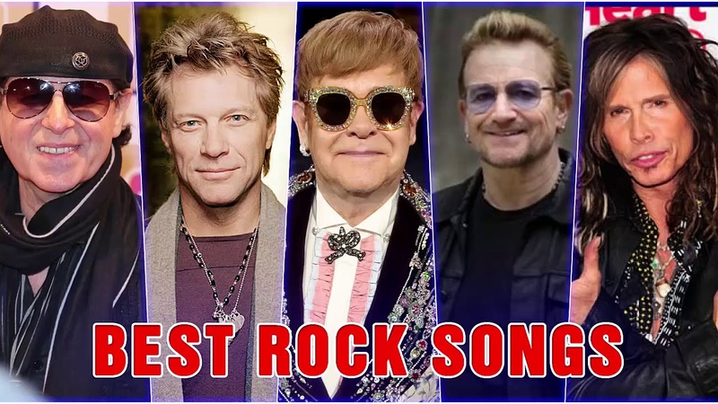 Elton John, Scorpions, U2, Bon Jovi, Aerosmith, Led Zeppelin - Best Rock Songs Ever