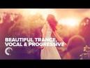 BEAUTIFUL TRANCE, VOCAL PROGRESSIVE [FULL ALBUM - OUT NOW]