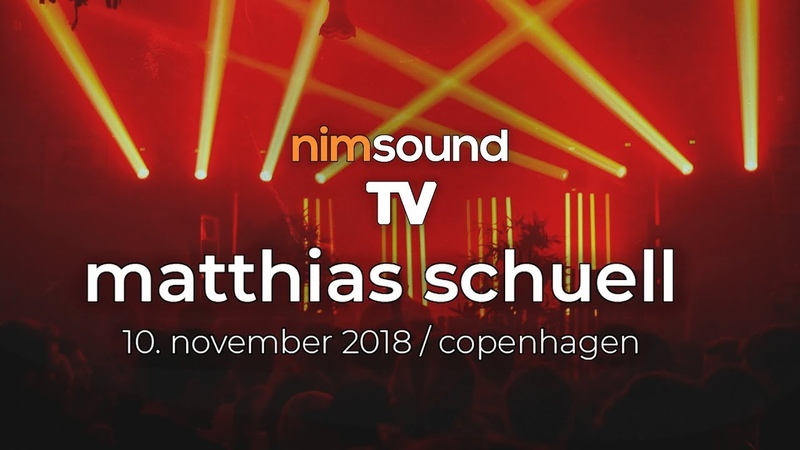 Nim Sound TV MATTHIAS SCHUELL Live Set @ IG60 By CPH Deep 10 Nov 2018 Melodic Techno House