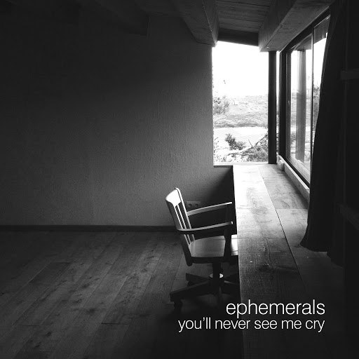 Ephemerals альбом You'll Never See Me Cry - EP