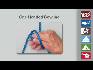 Узлы: булинь (способ вязки одной рукой)