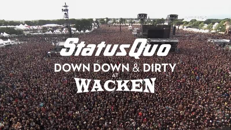 "Status Quo _""In The Army Now_"" (Live at Wacken 2017) - from _""Down Down Dirty At Wacken_"""
