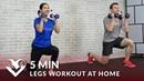 5-минутная тренировка ног с гантелями. 5 Minute Legs Workout at Home - 5 Min Leg Workouts with Dumbbells