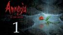 Amnesia: The Dark Descent - Прохождение игры на русском [1] | PC