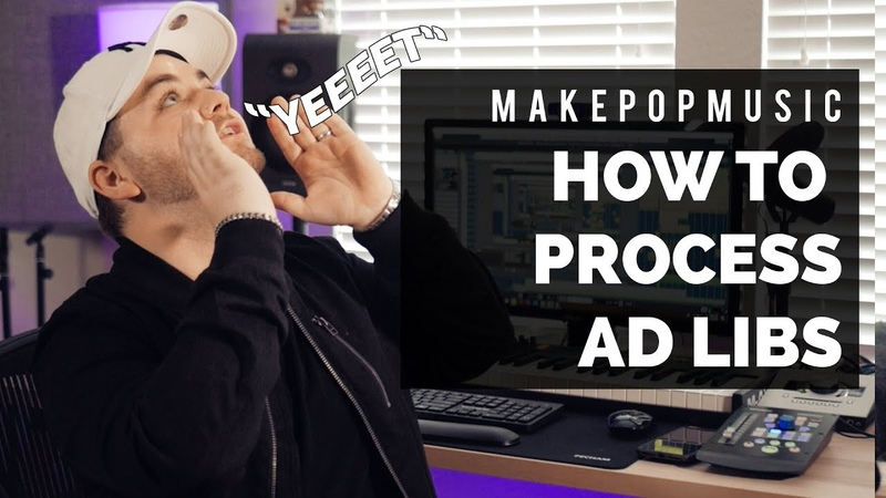 How To Process Ad Libs For Pop Hip Hop | Make Pop Music