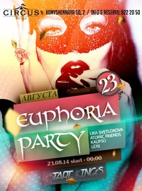23 АВГУСТ /  FREAK PARTIE EUPHORIA / CIRCUS CLUB