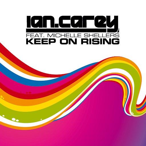 Ian Carey альбом Keep On Rising