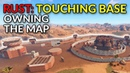 RUST: Touching Base - Owning the Map