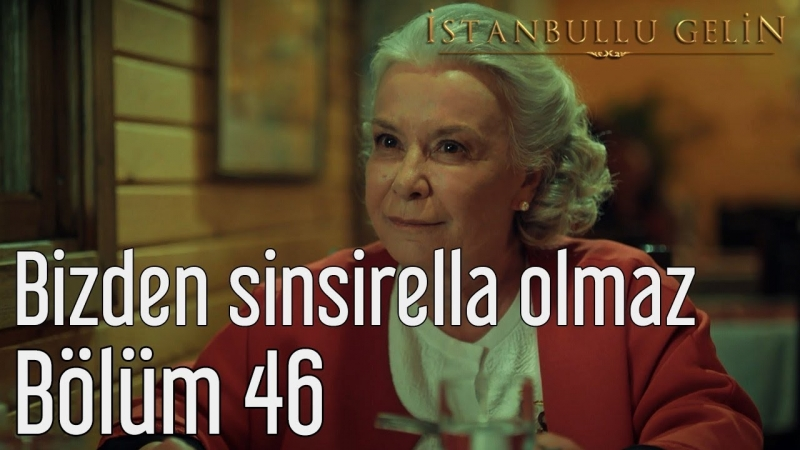46. Bölüm - Bizden Sinsirella Olmaz
