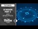 [TUTO] UI Design avec After Effects (Part 2)