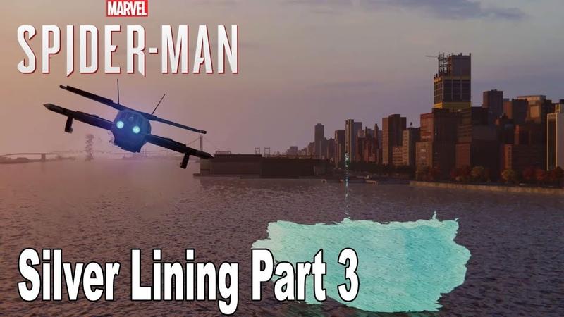 Marvel's Spider Man Silver Lining DLC Walkthrough Part 3 HD 1080P