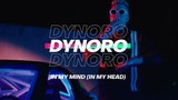 Dynoro - In My Mind (In My Head)