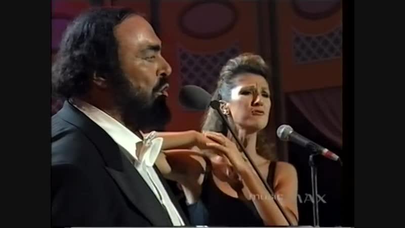 Лучано Паваротти и Селин Дион-I Hate Then I Love You-Я ненавижу, но люблю тебя.