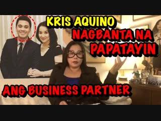 Kris Aquino, binantaang papatayin ang kanyang business partner