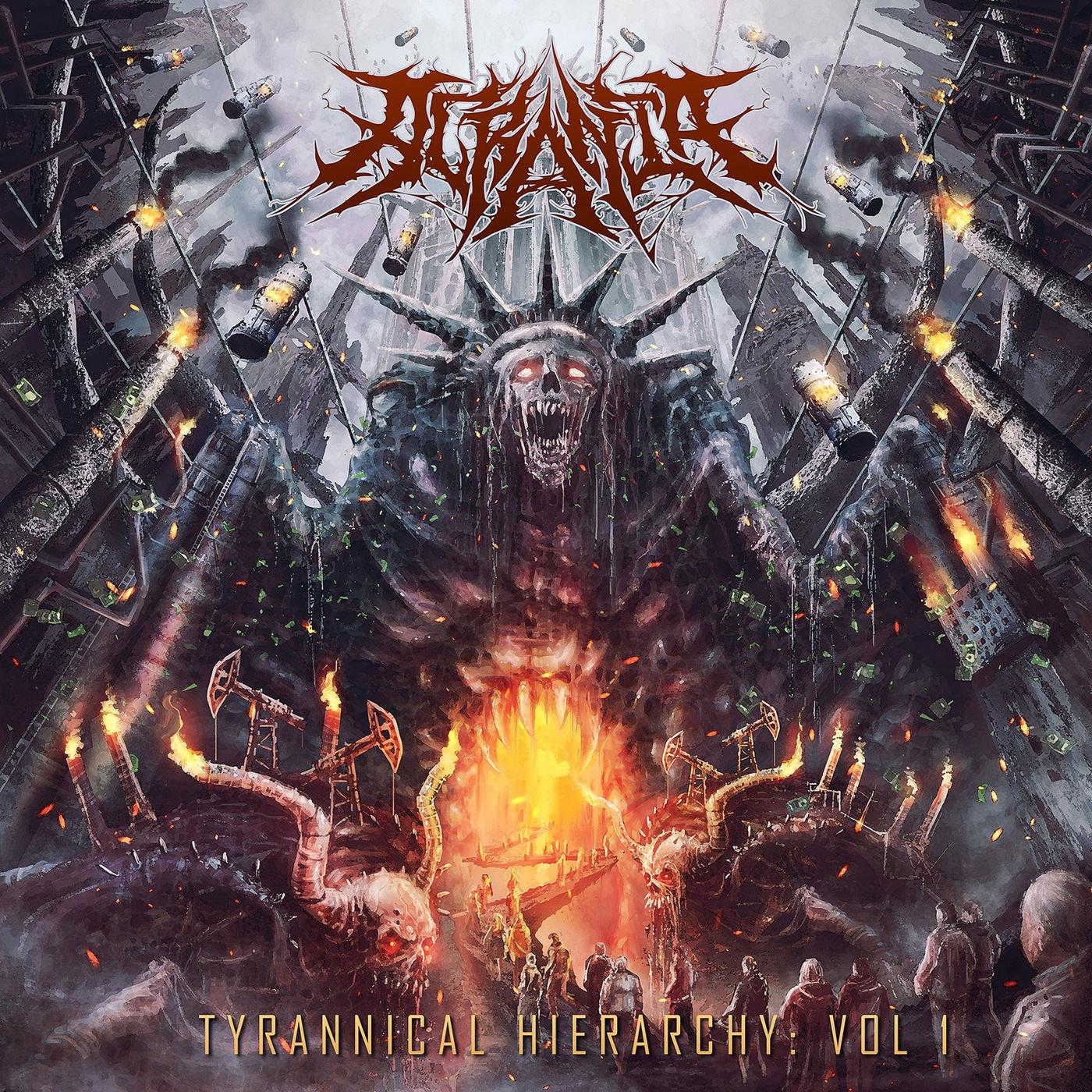 Acrania - Tyrannical Hierarchy, Vol. 1 [EP] (2018)